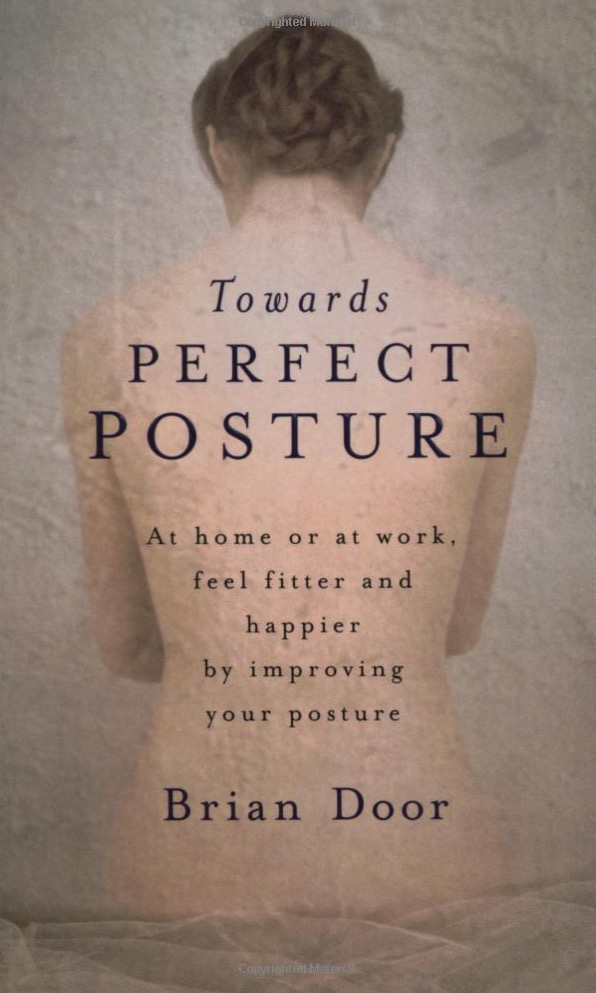 towards perfect posture alexander technique
